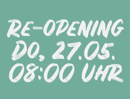 *VERSCHOBEN* Re-Opening am Donnerstag, 27.05.